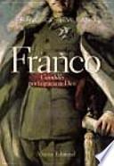 Libro de Franco,  Caudillo  Por La Gracia De Dios, 1936 1947