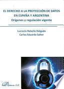 Libro de El Derecho A La Protección De Datos En España Y Argentina