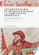 Libro de Anthroponymie Et Migrations Dans La Chrétienté Médiévale