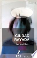 Libro de Ciudad Rayada