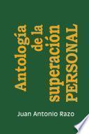 Libro de Antología De La Superación Personal