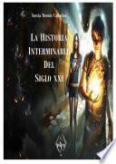 Libro de La Historia Interminable Del Sxxi