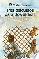 Libro de Tres Discursos Para Dos Aldeas (three Speeches For Two Hamlets)
