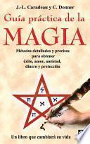 Libro de Guía Práctica De La Magia
