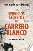 Libro de Los Servicios Secretos De Carrero Blanco