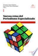 Libro de Nuevos Retos Del Periodismo Especializado