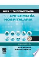 Libro de Guía De Supervivencia Para Enfermería Hospitalaria