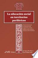 Libro de La Educación Social En Territorios Periféricos