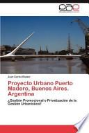Libro de Proyecto Urbano Puerto Madero, Buenos Aires. Argentina