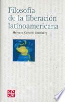 Libro de Filosofía De La Liberación Latinoamericana