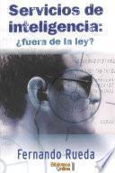 Libro de Servicios De Inteligencia: ¿fuera De La Ley?
