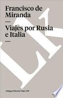 Libro de Viajes Por Rusia E Italia