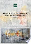 Libro de De Musas, Aeroplanos Y Trincheras (poesÍa EspaÑola ContemporÁnea)