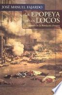 Libro de La Epopeya De Los Locos