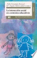 Libro de La Interacción Social En Contextos Educativos