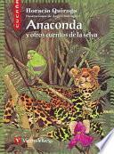 Libro de Anaconda Y Otros Cuentos De La Selva