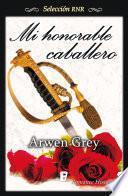 Libro de Mi Honorable Caballero (selección Rnr)
