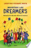 Libro de Nosotros Los Dreamers