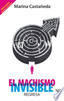 Libro de El Machismo Invisible Regresa