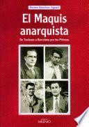 Libro de El Maquis Anarquista