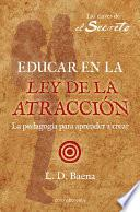 Libro de Educar En La Ley De AtracciÓn