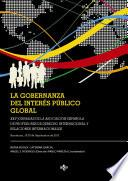 Libro de La Gobernanza Del Interés Público Global