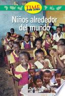 Libro de Ninos Alrededor Del Mundo (kids Around The World): Upper Emergent (nonfiction Readers)