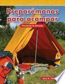 Libro de Preparemonos Para Acampar = Getting Ready To Camp