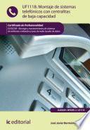 Libro de Montaje De Sistemas Telefónicos Con Centralitas De Baja Capacidad. Eles0209