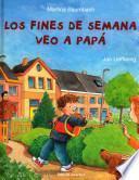 Libro de Los Fines De Semana Veo A Papá