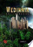 Libro de Wedinnia: Encaminados