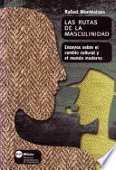 Libro de Las Rutas De La Masculinidad