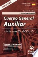 Libro de Cuerpo General Auxiliar. Administración Del Estado. Temario Volumen 1. Organización Pública