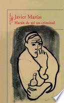 Libro de Harán De Mí Un Criminal
