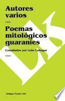 Libro de Poemas Mitológicos Guaraníes