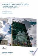 Libro de El Español En Las Relaciones Internacionales
