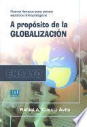 Libro de A Propósito De La Globalización