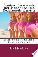 Libro de Consiguen Sexualmente Incluso Con Su Antigua Novia Aproximadamente