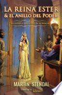 Libro de La Reina Ester Y El Anillo De Poder