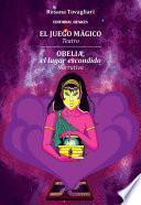 Libro de El Juego Mágico. Obelia, El Lugar Escondido