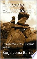 Libro de El Apache Exterminador