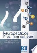 Libro de Neuropéptidos ¿y Eso Para Qué Sirve?