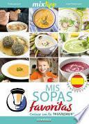 Libro de Mixtipp: Mis Sopas Favoritas (español)