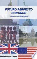 Libro de Futuro Perfecto Continuo / Future Perfect Continuous