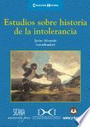 Libro de Estudios Sobre Historia De La Intolerancia