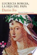 Libro de Lucrecia Borgia, La Hija Del Papa