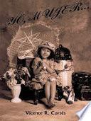 Libro de Yo, Mujer…