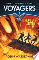 Libro de Voyagers 2. Juego En Llamas (voyagers: Game Of Flames ( ))