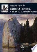 Libro de Entre La Historia Y El Mito