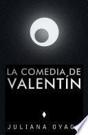 Libro de La Comedia De Valentín